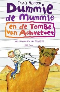 Dummie de mummie en de tombe van Achnetoet   Tosca Menten  