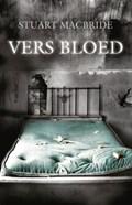 Vers bloed | Stuart MacBride |
