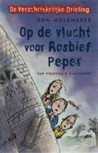 Op de vlucht voor Rosbief Peper   Rom Molemaker  