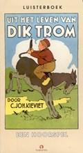 Uit het leven van Dik Trom | C.Joh. Kieviet |