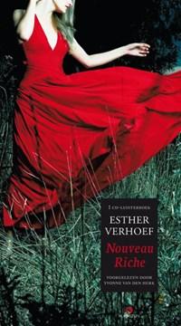 Nouveau Riche, cd, voorgelezen door Yvonne van den Hurk | Esther Verhoef |