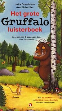 Het grote Gruffalo luisterboek | Julia Donaldson ; Axel Scheffler |