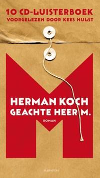 Geachte heer M. | Herman Koch ; Kees Hulst |