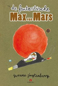 De fantastische Max van Mars | Yvonne Jagtenberg |