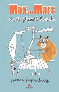 Max van Mars en de planeet l.e.u.k. | Yvonne Jagtenberg |
