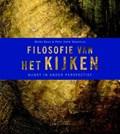 Filosofie van het kijken   Mieke Boon ; P.H. Steenhuis  