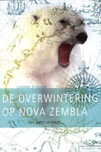 De overwintering op Nova Zembla | Lieneke Dijkzeul |