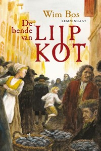 De bende van Lijp Kot | Wim Bos |