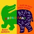 Krokofant | Mary Murphy |