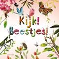 Kijk! Beestjes! | Stephanie Calmenson |