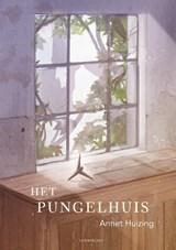 Het Pungelhuis | Annet Huizing | 9789047712510