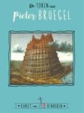 De toren van Pieter Bruegel | Ceciel de Bie |