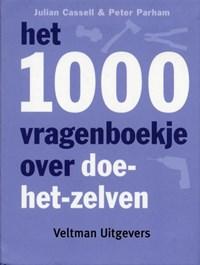 Het 1000 vragenboekje over doe-het-zelven   Julian Cassell & Peter Parham  