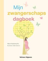 Mijn zwangerschapsdagboek | Alison Mackonochie ; Vitataal |
