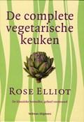 De complete vegetarische keuken | Rose Elliot |