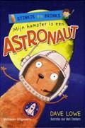 Mijn hamster is een astronaut | Dave Lowe |