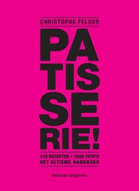 Patisserie! | Christophe Felder |