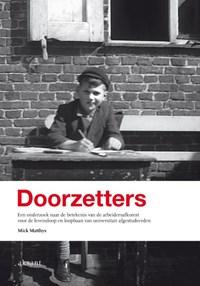 Doorzetters | Mick Matthys |