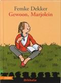 Gewoon, Marjolein | Femke Dekker |