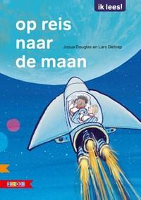 Op reis naar de maan | Jozua Douglas |
