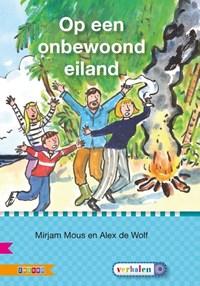 Op een onbewoond eiland AVI M5 | Mirjam Mous |