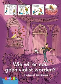 Wie wil er nou géén violist worden? | Erna Sassen |