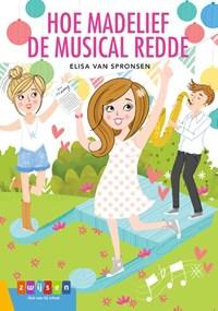 Hoe Madelief de musical redde | Elisa van Spronsen |