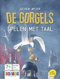 De Gorgels spelen met taal   Jochem Myjer  