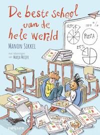 De beste school van de hele wereld   Manon Sikkel  