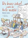 De beste school van de hele wereld | Manon Sikkel |