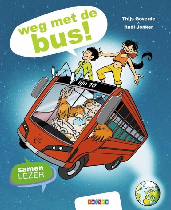 weg met de bus!