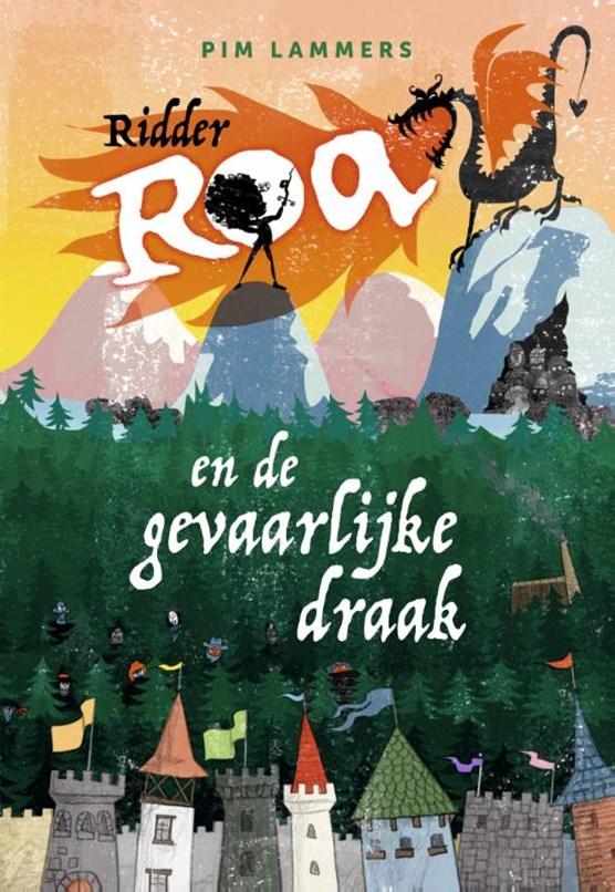 Ridder Roa en de gevaarlijke draak