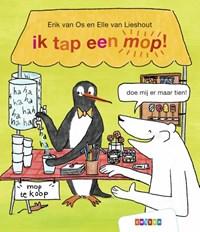 ik tap een mop! | Erik van Os ; Elle van Lieshout |