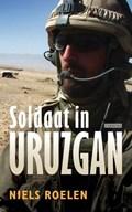 Soldaat in Uruzgan | Niels Roelen |