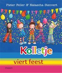 Kolletje viert feest   Pieter Feller ; Natascha Stenvert  