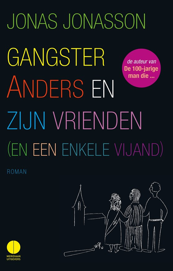 Gangster Anders en zijn vrienden (en een enkele vijand)