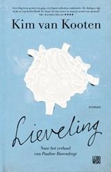 Lieveling | Kim van Kooten | 9789048830244