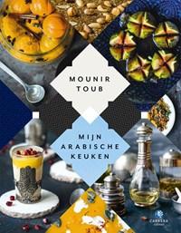 Mijn Arabische keuken | Mounir Toub |