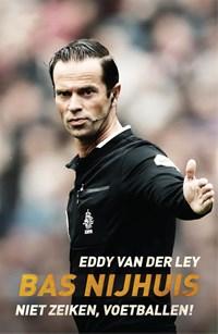 Bas Nijhuis | Eddy van der Ley |