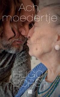 Ach, moedertje | Hugo Borst |
