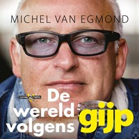 De wereld volgens Gijp | Michel van Egmond |