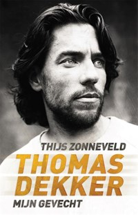 Thomas Dekker | Thijs Zonneveld |