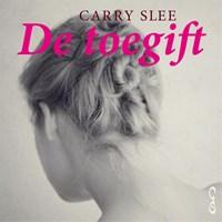 De toegift | Carry Slee |