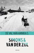 De val van Annika S. | Jo Simons ; Annejet van der Zijl |