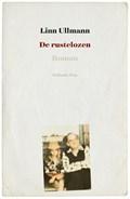 De rustelozen   Linn Ullmann ; L. Pijttersen  