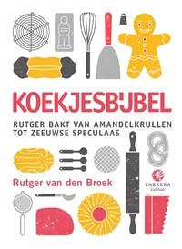 Koekjesbijbel | Rutger van den Broek |