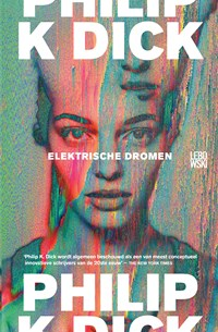 Elektrische dromen | Philip Kindred Dick |