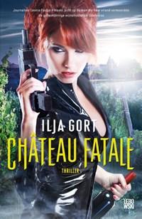 Château Fatale | Ilja Gort |