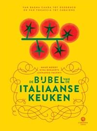 De bijbel van de Italiaanse keuken   Maud Moody ; Leonardo Pacenti ; Nina Bogaerts  