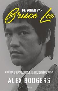 De zonen van Bruce Lee | Alex Boogers |